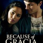 Watch and Download Full Movie Because of Gracia (2017)