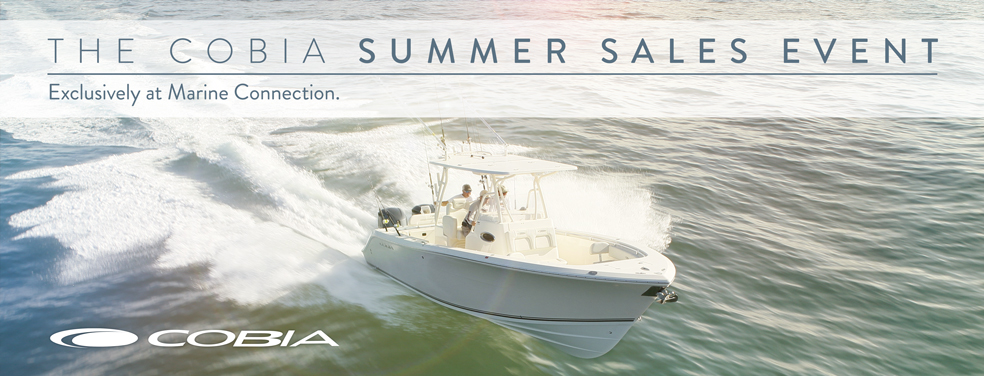 The 2016 Cobia Summer Sales Event Exclusively at Marine Connection!
