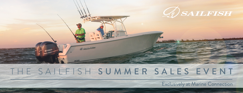 The 2016 Sailfish Summer Sales Event Exclusively at Marine Connection!