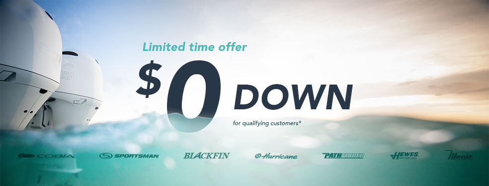 Zero Down on a new boat purchase for qualifying customers