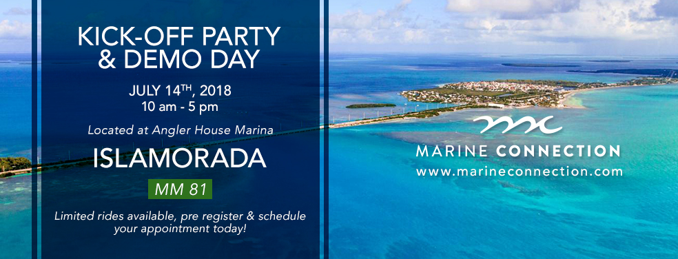 Marine Connection Islamorada Kick-off Party and Demo Day!