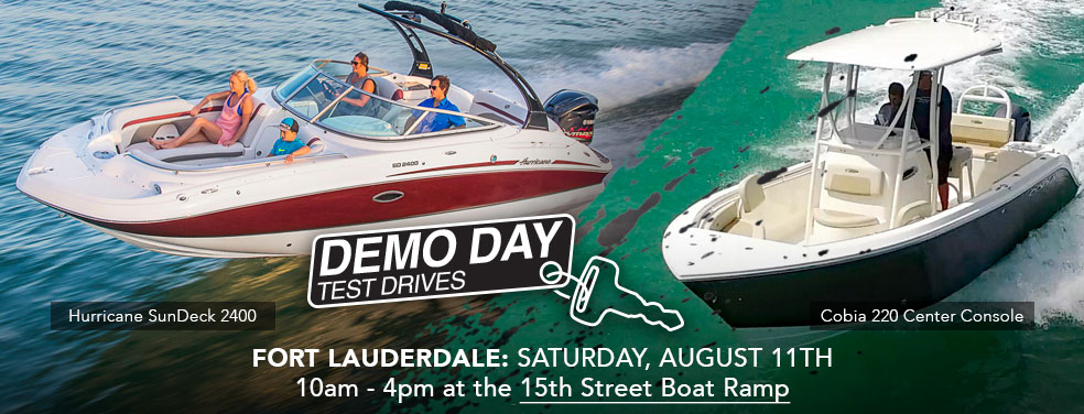Experience the Cobia 220 CC and Hurricane SD 2400 during our Ft Lauderdale Demo Day, August 11th at 15th Street Boat Ramp